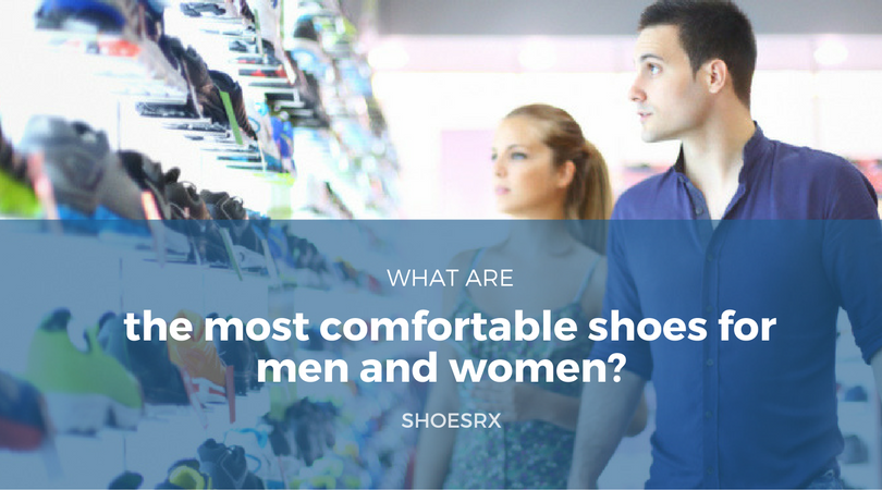 What Are the Most Comfortable Shoes for Men and Women